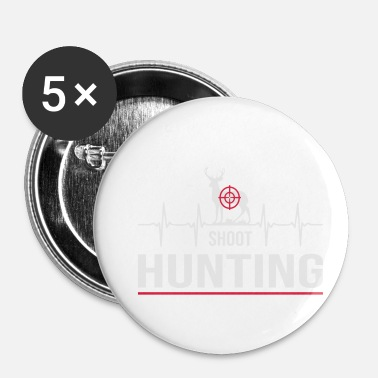 Chasse chasser la chasse - Badge petit 25 mm
