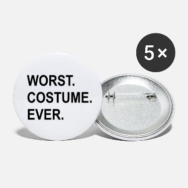 Worst Worst costume ever. The worst costume - Small Buttons