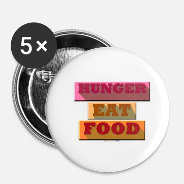 Hunger Hunger TShirt - Badge petit 25 mm