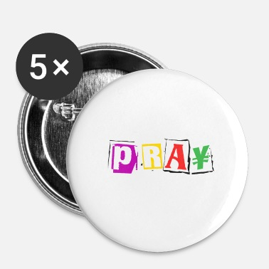 Pray Pray - Buttons small 25 mm