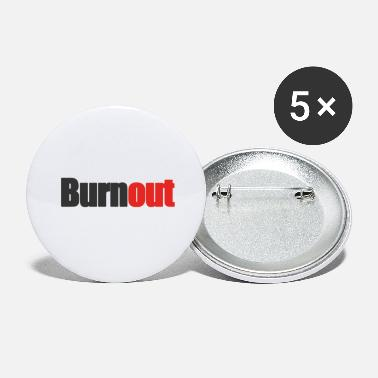 Burnout Burnout - Petits badges