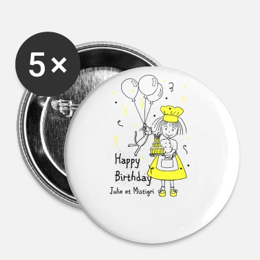 Happy Birthday Julie og Mistigri Happy Birthday - Buttons/Badges lille, 25 mm