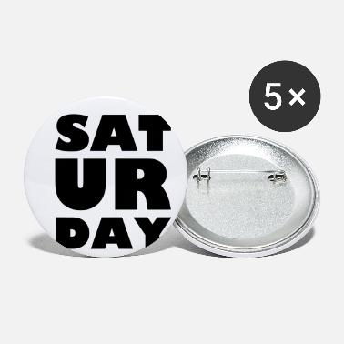Saturday Saturday - Small Buttons
