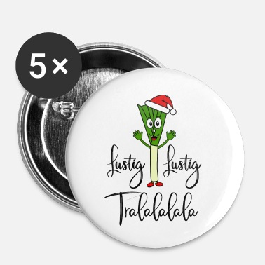 Coole Nikolauch Lustig Lustig Tralalalala Lauch Spruch - Buttons klein 25 mm