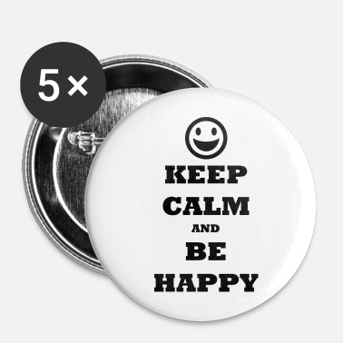 Potassium Cyanide KEEP CALM AND BE HAPPY - Buttons small 1''/25 mm (5-pack)