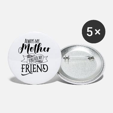 Mother Mother Mother Mother's Day Mother's Day Gift - Small Buttons