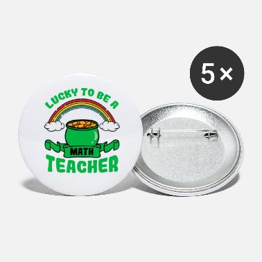 Maths Teacher Lucky To Be A Math Teacher - Small Buttons