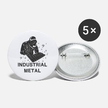 Industry Industrial metal - Small Buttons