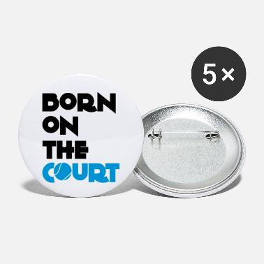 Court born on the court - Small Buttons