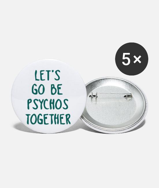 Relatie Buttons - LET US TOGETHER PSYCHO BE - Buttons klein wit