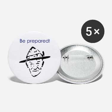 Prepare Be prepared - Small Buttons