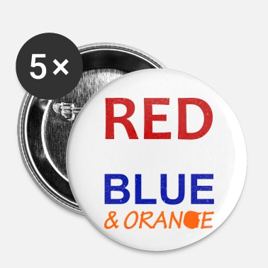 Bleu Blanc Rouge Rouge Blanc Bleu et Orange - Badge petit 25 mm