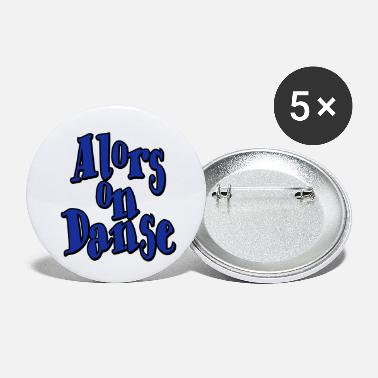 Danza Alors on Danse II - Small Buttons