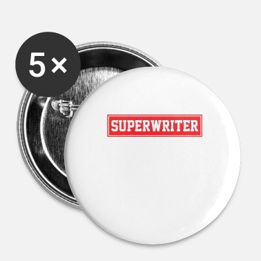 Writing Auteur Writer Book Writing Texte cadeau - Badge petit 25 mm