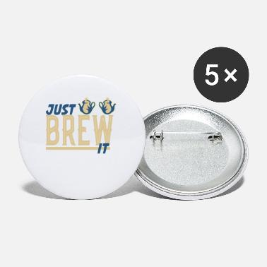 Brew just brew it - Small Buttons