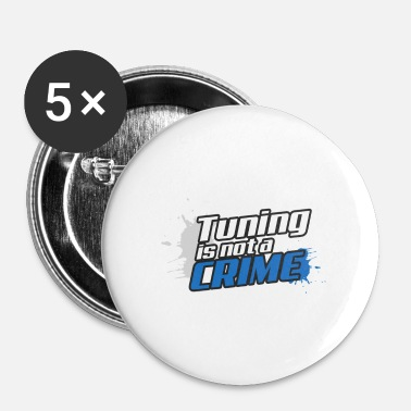 Tuning Tuning is geen misdaad - Buttons klein 25 mm (5-pack)
