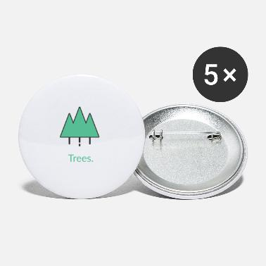Tree Trees tree trees - Small Buttons