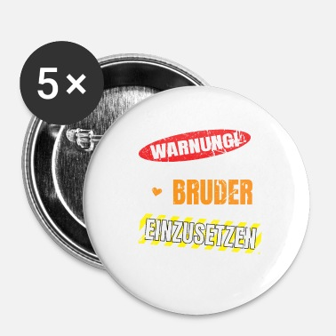 Broer broer - Buttons klein 25 mm (5-pack)