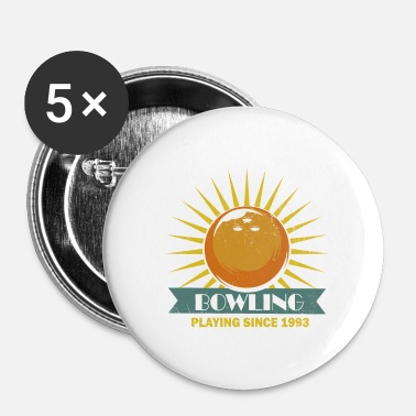 Bowling Bowling Bowling - Badge petit 25 mm