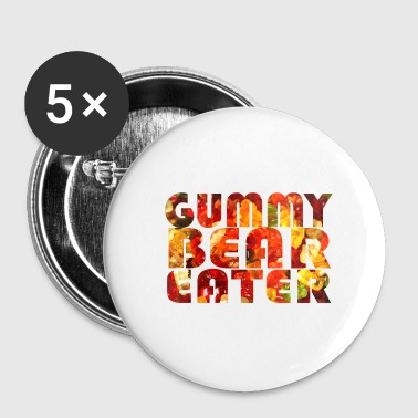 Gummy Bear Later - Buttons klein 25 mm