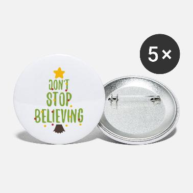 Christmas Do not stop believing - Christmas, Christmas tree - Small Buttons