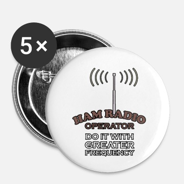 Frequency Ham Radio Do It With Greater Frequency - Buttons small 25 mm