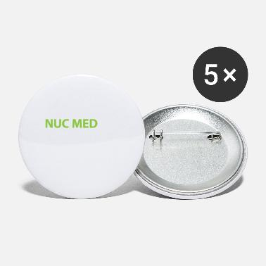 A Nuc Med Thing You Wound't Understand - Small Buttons