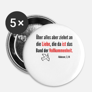 Bible Verse Love is the perfection of Bible verse Christianity - Buttons small 25 mm