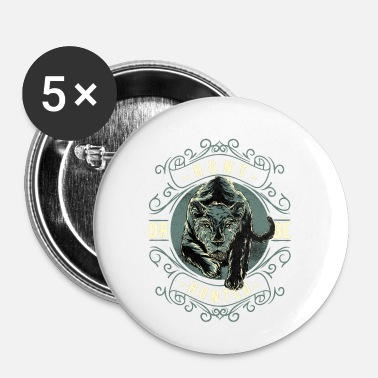 Chasse Chasse ou chasse! - Badge petit 25 mm