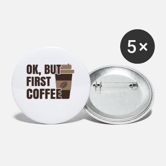 Coffee Bean Buttons - OK, BUT FIRST COFFEE - Small Buttons white
