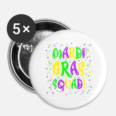 Lyse Mardi Gras Squad Funny Louisiana Party Team - Buttons/Badges lille, 25 mm