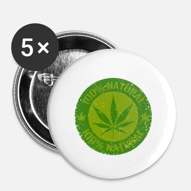 Rygning Weed 100% Natural - Buttons/Badges lille, 25 mm
