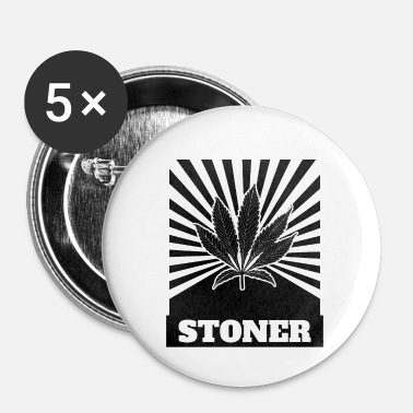 Stoner Stoner - Badge petit 25 mm