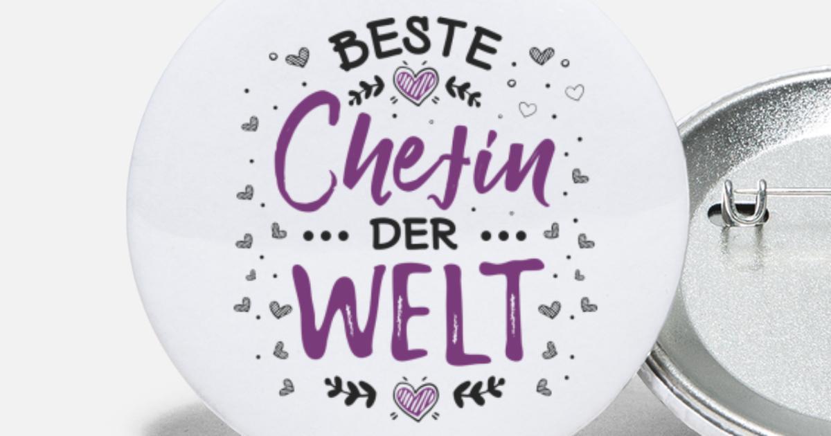 Beste Chefin Welt Geburtstag Wünsche Jubiläum Cool Buttons Klein Spreadshirt