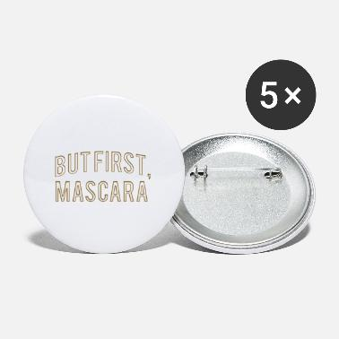 Success But First Mascara - Small Buttons