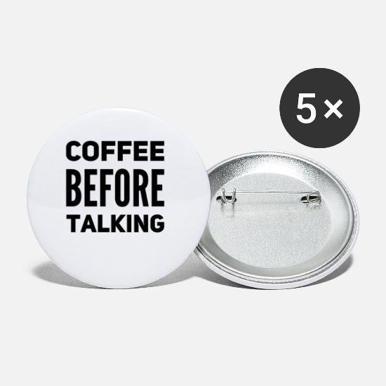 Caffeine Buttons - Coffee before talking - Small Buttons white