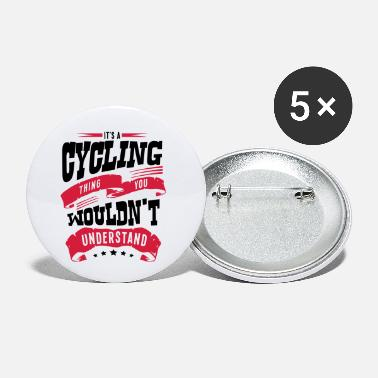 Cycle its a cycling thing you wouldnt understa - Small Buttons