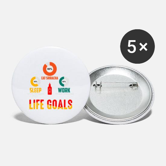 Normal Buttons - Life Goals - Sriracha Chili Sauce Hot salsa fans - Small Buttons white