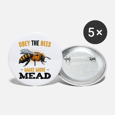 Obey Obey The Bees Make More Mead Spruch Geschenk - Buttons klein