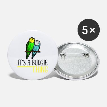 Sittich It's A Budgie Thing bw - Buttons klein