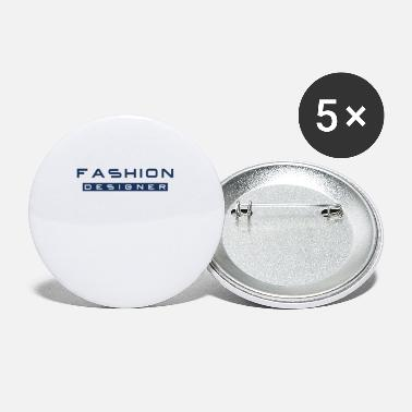 Fashion Design fashion fashion design fashion designer fashion - Small Buttons