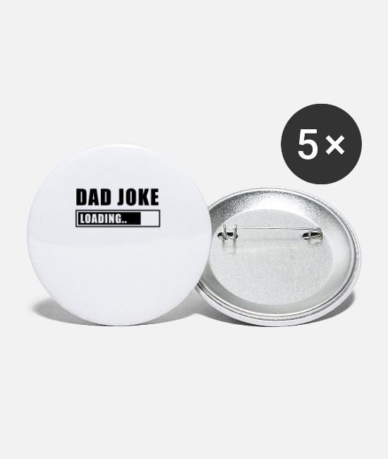 Jokes Buttons - Dad Joke Dad Joke Dad Say Dadjoke Funny - Small Buttons white
