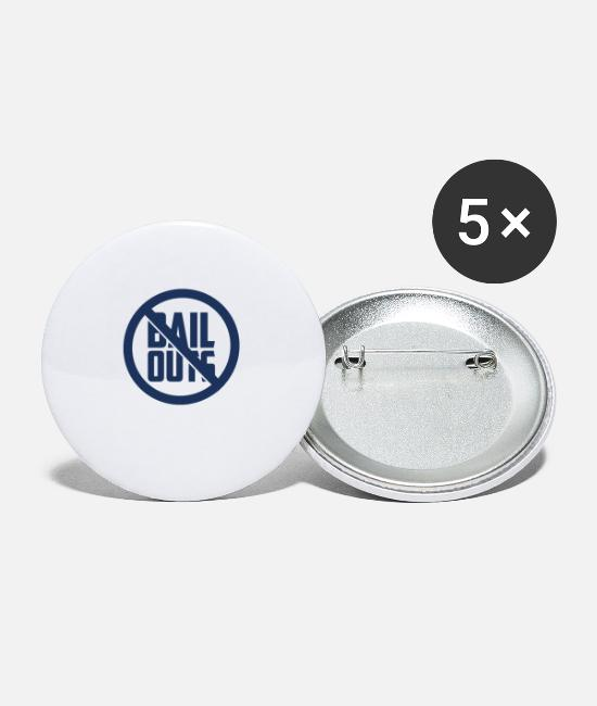 Salvation Buttons - Anti bailouts - Small Buttons white