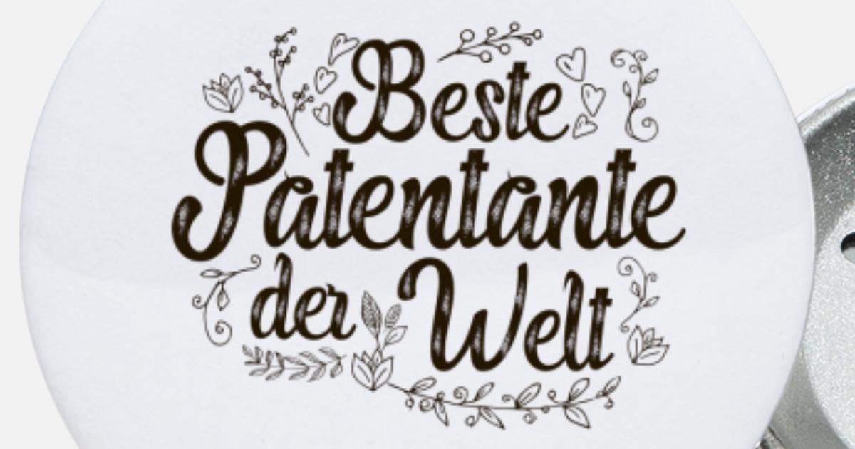 Beste Patentante Der Welt Spruch Werdende Geschenk Buttons Klein Spreadshirt
