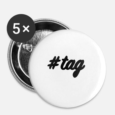 Tage #tag - Buttons/Badges lille, 25 mm