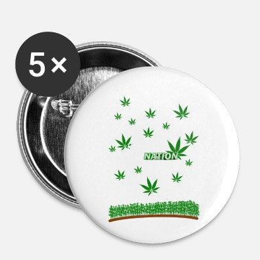 Guérison guérison de la plantation de cannabis de la nation - Badge petit 25 mm