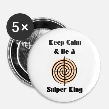 Keep Calm Sniper King - Spilla piccola 25 mm