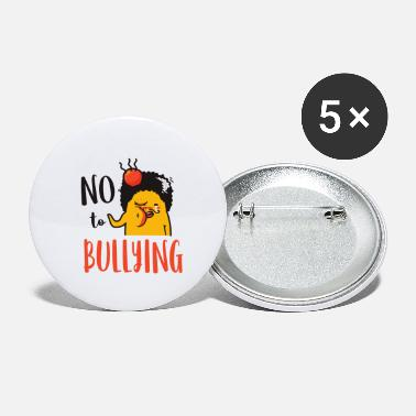 Bullying No to bullying. - Small Buttons