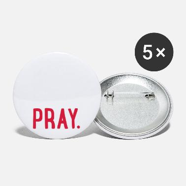 Pray pray - Small Buttons