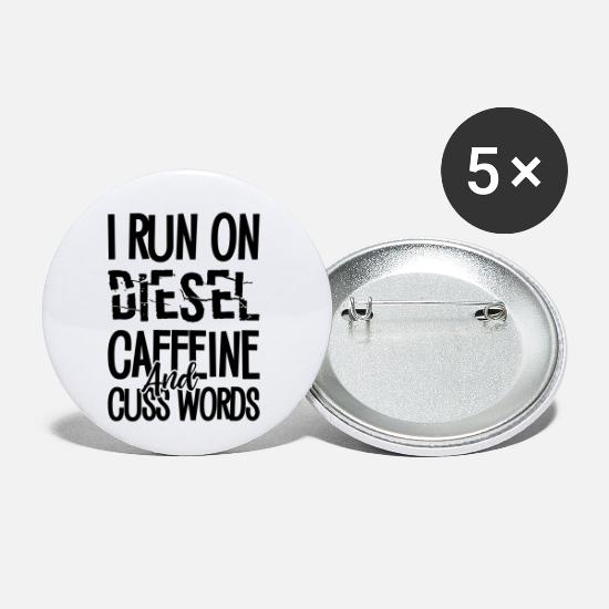 Diesel Buttons - I Run On Diesel And Caffeine - Small Buttons white